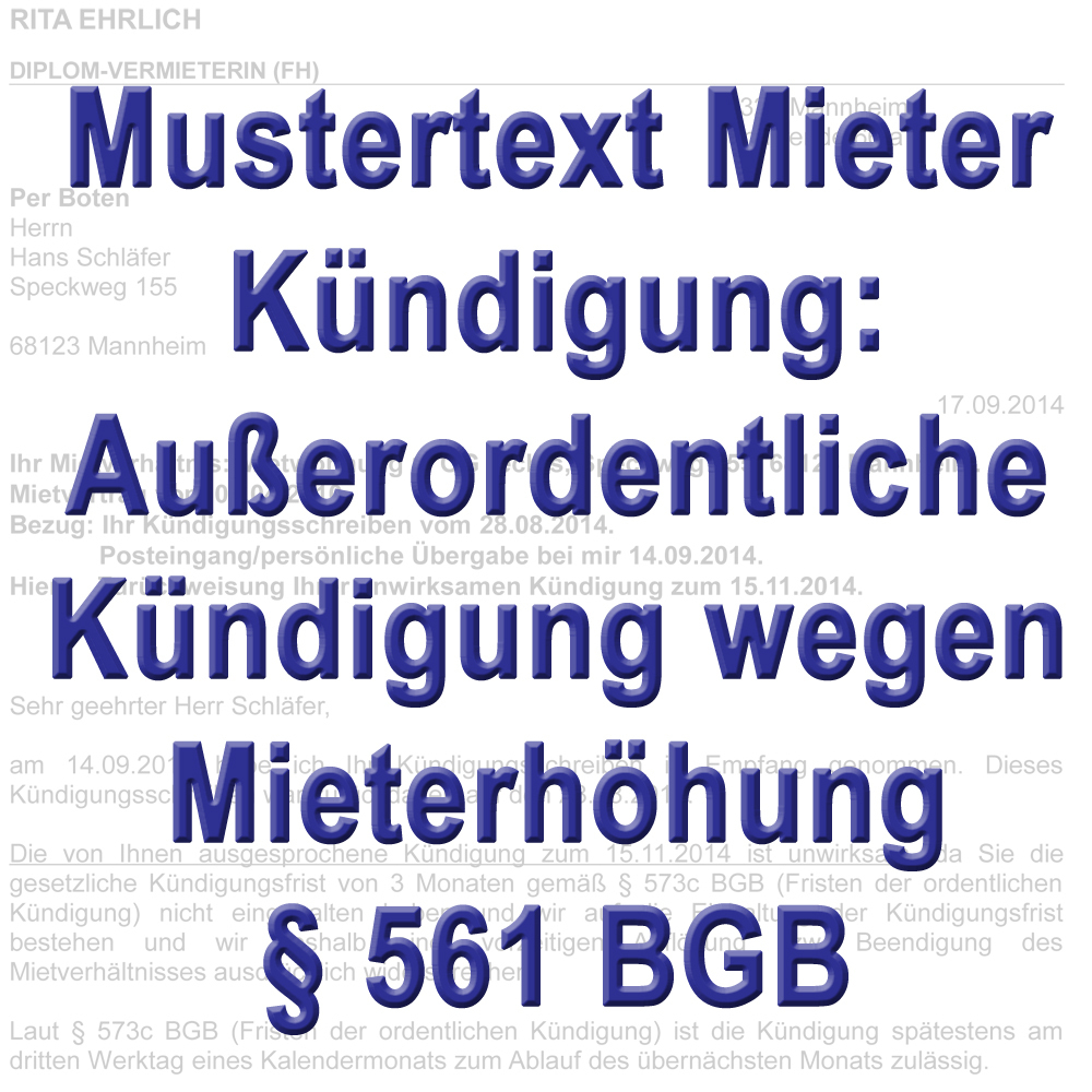 mustertext k ndigung durch mieter wegen mieterh hung 561 bgb. Black Bedroom Furniture Sets. Home Design Ideas
